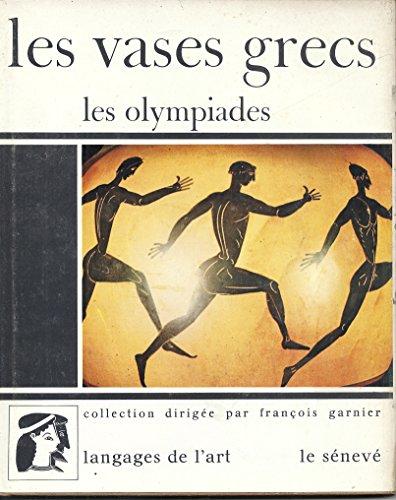 Les vases grecs les olympiades par Severin