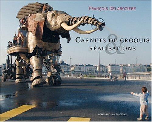 Carnets de croquis & réalisations : Edition bilingue français-anglais