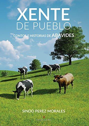 XENTE DE PUEBLO: Contos e historias de Abavides (Galician Edition)