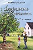 Telecharger Livres Les saisons de l esperance T 1 L innocence (PDF,EPUB,MOBI) gratuits en Francaise