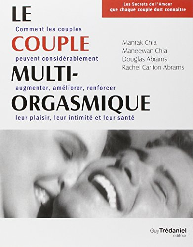 Le couple multi-orgasmique par Mantak Chia
