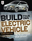 Automotive Battery Charger Best Deals - Build Your Own Electric Vehicle, Third Edition
