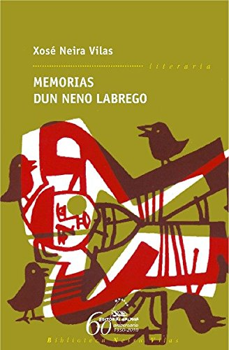 Memorias dun neno labrego (Biblioteca Neira Vilas) por Xosé Neira Vilas