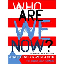Who Are We Now? Interpreting the Pew Study on Jewish Identity in America Today