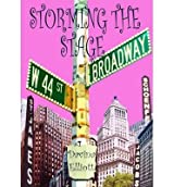 [(Storming the Stage)] [ By (author) Davina Elliott ] [December, 2012]