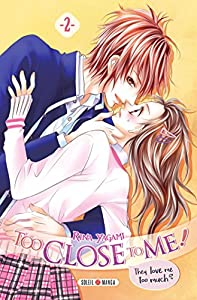 Too Close to Me ! Edition simple Tome 2
