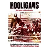 [(Hooligans: A-L of British Football Gangs v. 1 * *)] [by: Nick Lowles]