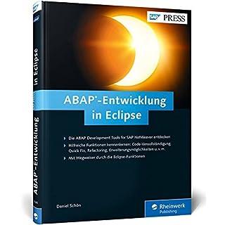 ABAP-Entwicklung in Eclipse: Installation und Einrichtung der ABAP Development Tools (ADT) - Praktische Tipps und nützliche Funktionen (SAP PRESS)
