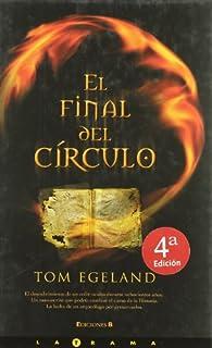 FINAL DEL CIRCULO, EL par Tom Egeland