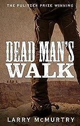 Dead Man's Walk (Lonesome Dove Book 1)