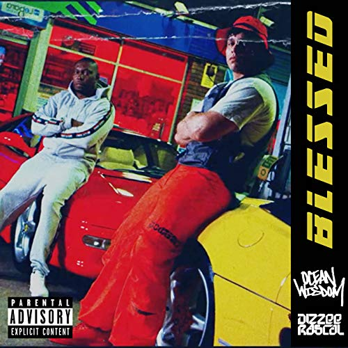 Blessed (feat. Dizzee Rascal) [Explicit]