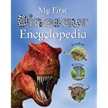My First Dinosaur Encyclopedia (My First Encyclopedia)