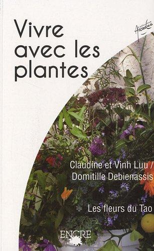 Vivre avec les plantes : Les fleurs du Tao