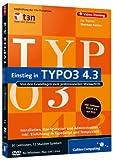 Einstieg in TYPO3 4.3 - Von den Grundlagen zum professionellen Webauftritt