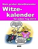 Abreißkalender - Witzekalender 2015