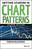 Getting Started in Chart Patterns by Thomas N. Bulkowski (2014-04-14)