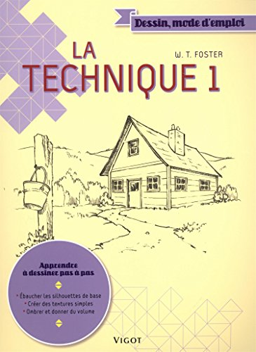 La technique : Tome 1