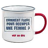 VDF - Comment faire pour occuper une femme ? - Mug - HG018 - Cadeau - Céramique -Tasse rétro Vintage Old School