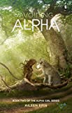 Avoiding Alpha (Alpha Girls Book 2) by Aileen Erin