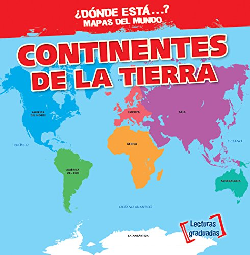 Continentes de la Tierra/ Earth's Continents par Todd Bluthenthal