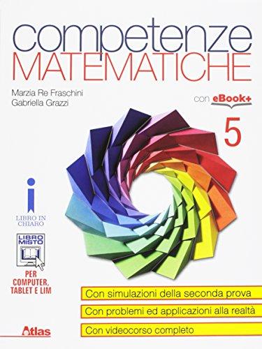 Competenze matematiche. Per i Licei e gli Ist. magistrali. Con e-book. Con espansione online: 3