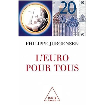 L' Euro pour tous (Document)