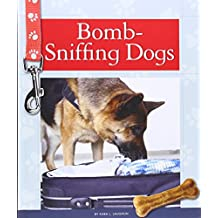 Bomb-Sniffing Dogs (Service Dogs)