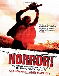 Horror!: The Definitive Companion to the Most Terrifying Movies Ever Made by James Marriott (2013-08-06)