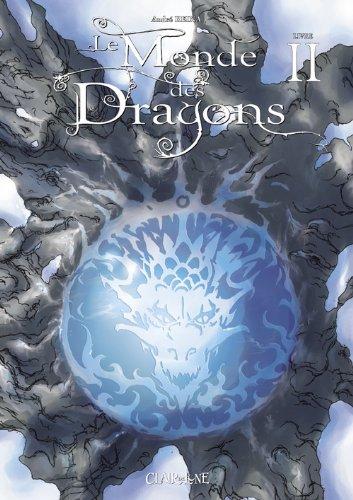 Le Monde des Dragons, Tome 2 :