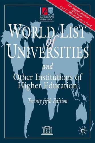 The World List of Universities and Other Institutions of Higher Education (International Assoc/Universite)