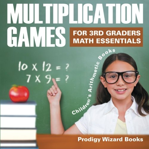 Multiplication Games for 3Rd Graders Math Essentials | Children's Arithmetic Books