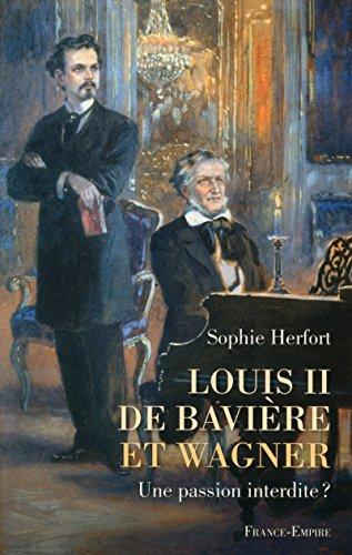 Louis II de Bavière et Wagner