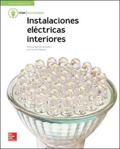 LA - INSTALACIONES ELECTRICAS DE INTERIORES. GM. LIBRO ALUMNO. por Enrique Marrufo