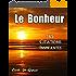 Le Bonheur - 365 Citations Inspirantes