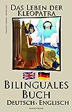 Englisch Lernen - Bilinguales Buch mit Hörbuch - Das Leben der Kleopatra (Deutsch - Englisch) Zweisprachig