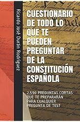 Descargar gratis CUESTIONARIO DE TODO LO QUE TE PUEDEN PREGUNTAR DE LA CONSTITUCIÓN ESPAÑOLA: 2.590 PREGUNTAS CORTAS QUE TE PREPARARÁN PARA CUALQUIER PREGUNTA DE TEST en .epub, .pdf o .mobi