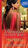 Princess's Secret Baby (The Chatsfield) by Carol Marinelli front cover
