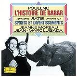 Satie: Piano Works / Poulenc: L'Histoire de Babar