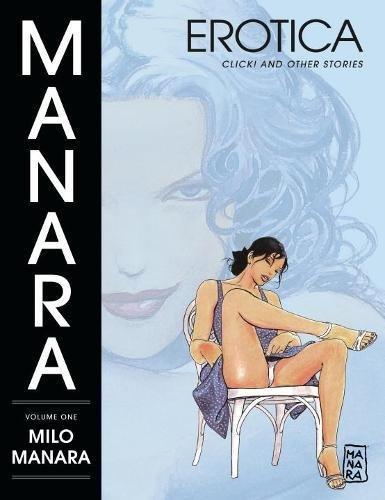 Manara Erotica Volume 1 por Milo Manara