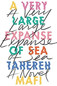 A very large expanse of sea par Tahereh Mafi