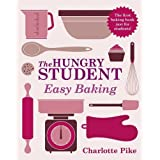The Hungry Student Easy Baking: Easy Baking