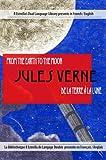 De la Terre à la Lune - From the Earth to the Moon (French/English) (Rafael Estrella's Dual Language Library (French/English))