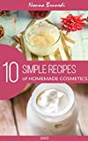 10 Simple Recipes of Homemade Cosmetics