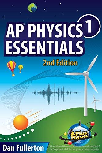 AP Physics 1 Essentials: An APlusPhysics Guide (Ap Essentials Physics)