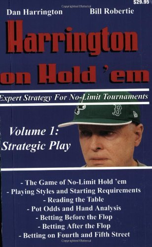 Harrington on Hold 'em Expert Strategy for No Limit Tournaments, Vol. 1: Strategic Play (English Edition)