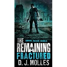 The Remaining: Fractured by Molles, D.J. (2014) Mass Market Taschenbuch