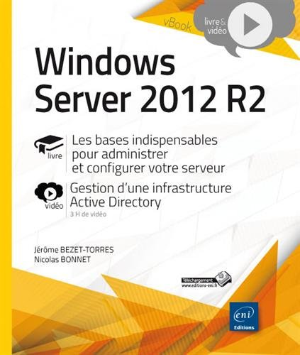 Windows Server 2012 R2 - Les bases indis...