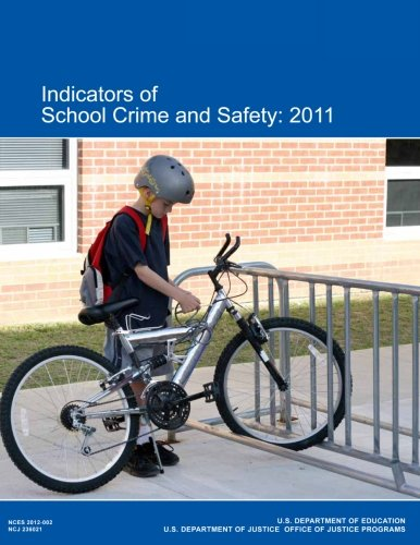 Indicators of School Crime and Safety:  2011