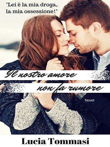 Il nostro amore non fa rumore