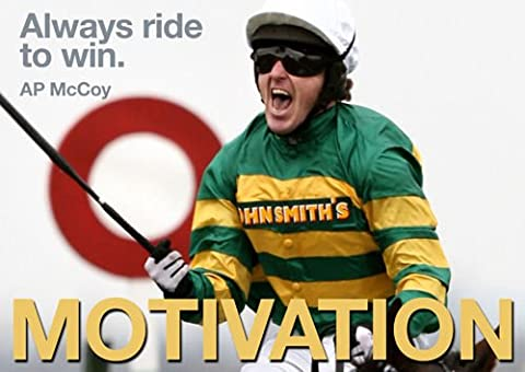 MOTIVATIONAL - AP Tony McCoy - Always ride to win - Horse racing - A3 poster - Quote Sign Poster Print Picture, SPORTS, BOXING, CYCLING, ATHLETICS, BODYBUILDING, TRIATHLON, BASKETBALL, FOOTBALL, RUGBY, SWIMMING, BOXING, MARTIAL ARTS, GOLF, HOCKEY, SQUASH